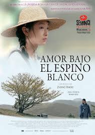 Película: Amor bajo el espino blanco