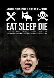 Película: Eat sleep die