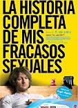 Película: La historia completa de mis fracasos sexuales