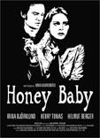 Película: Honey Baby