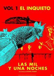Película: Las Mil y Una Noches. Volumen 1: El inquieto