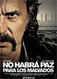 Película: No habrá paz para los malvados