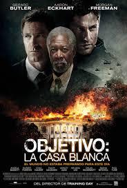 Película: Objetivo: la Casa Blanca