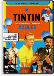 Película: Tintín y el Misterio de las Naranjas Azules