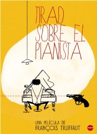 Película: Tirad sobre el pianista