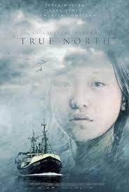 Película: True North