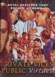 Película: Vicios privados, públicas virtudes